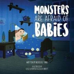 Monsters Are Afraid of Babies