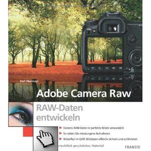 Karl Obermayr - Adobe Camera Raw