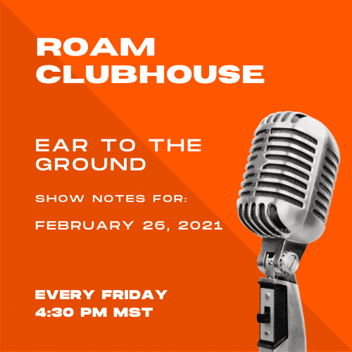 Ear to the Ground Show Notes 2/26