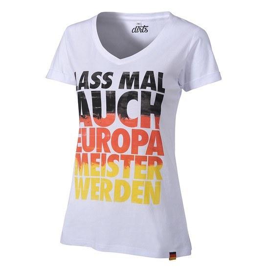 DIRTS T-Shirt Lass mal auch Europameister werden Damen weiß