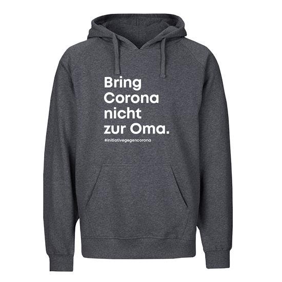 """Neutral Hoodie Bio-Baumwolle """"Bring Corona nicht zur Oma."""" grau"""