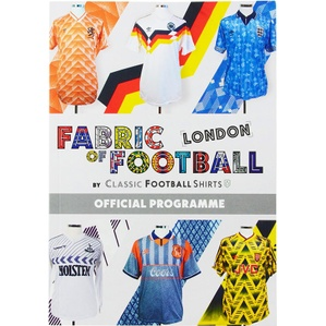 2018 Fabric of Football London Exhibition Official Programme *As New*