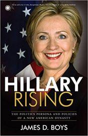 Hillary Rising by James D. Boys