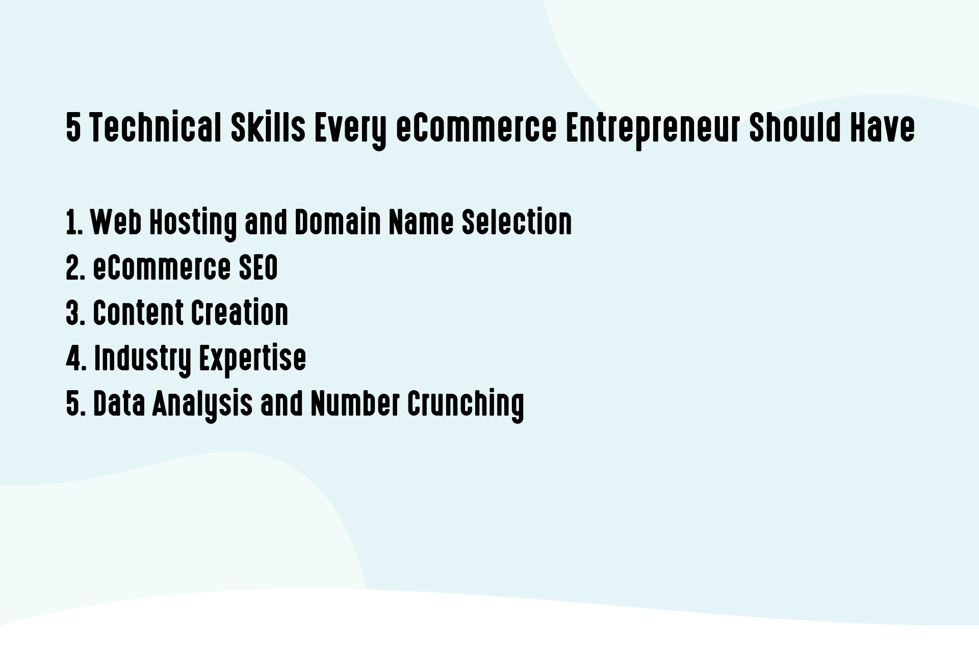 5 Technical Skills Every eCommerce Entrepreneur Should Have