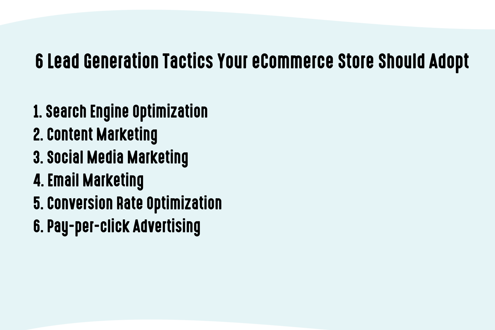 6 Lead Generation Tactics Your eCommerce Store Should Adopt