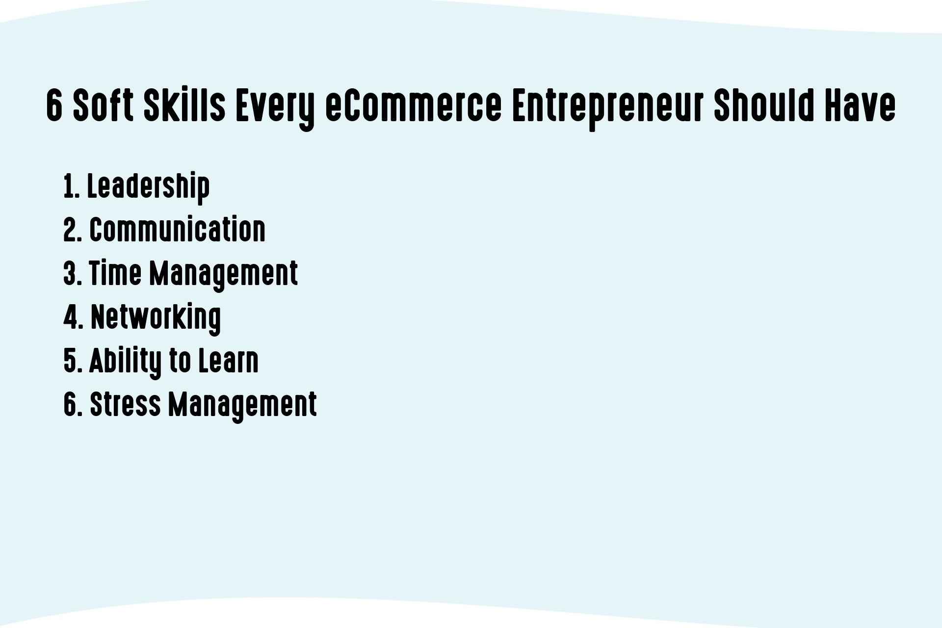 6 Soft Skills Every eCommerce Entrepreneur Should Have