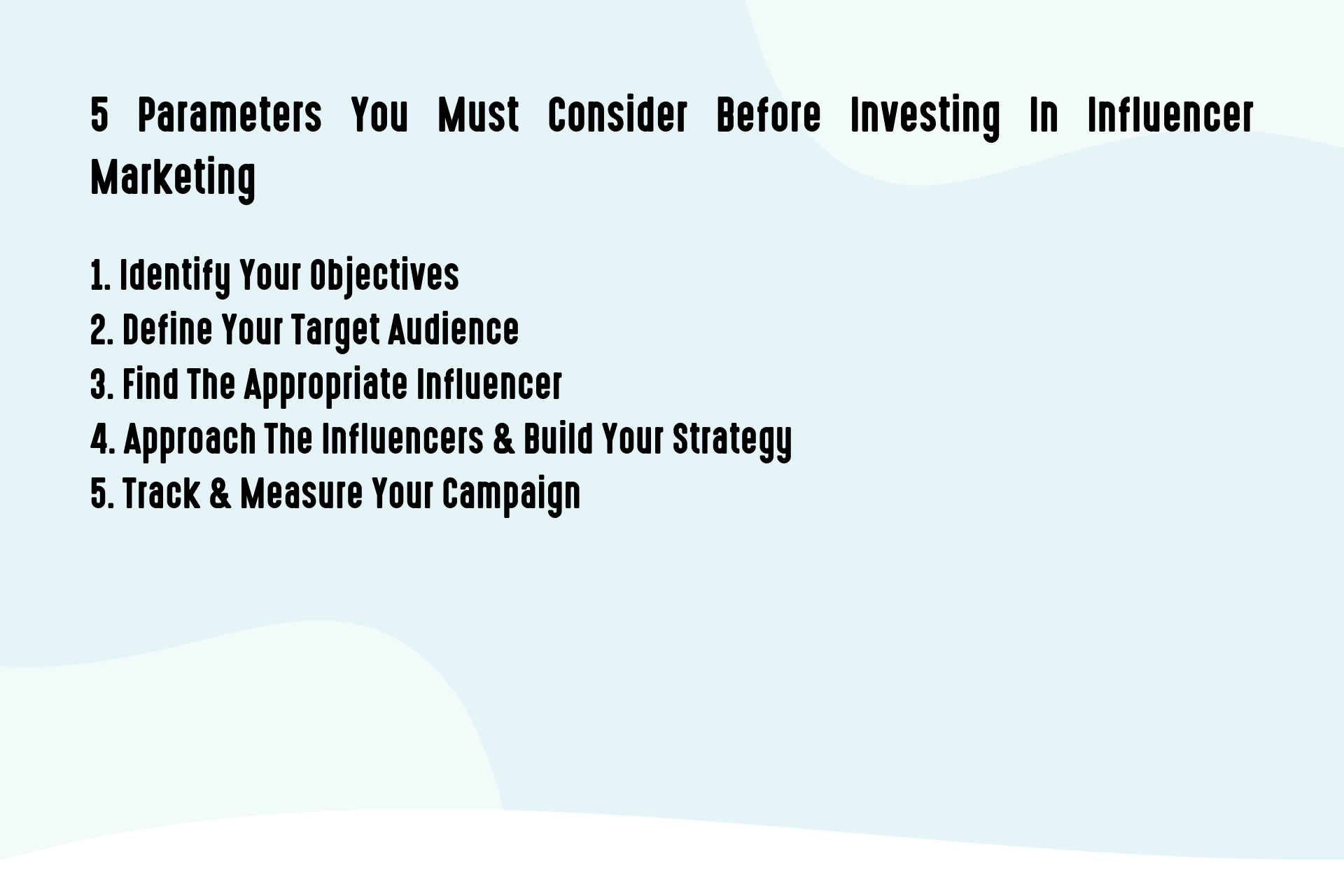 5 Tips To Keep In Mind Before Investing In An Influencer Marketing Strategy (1)