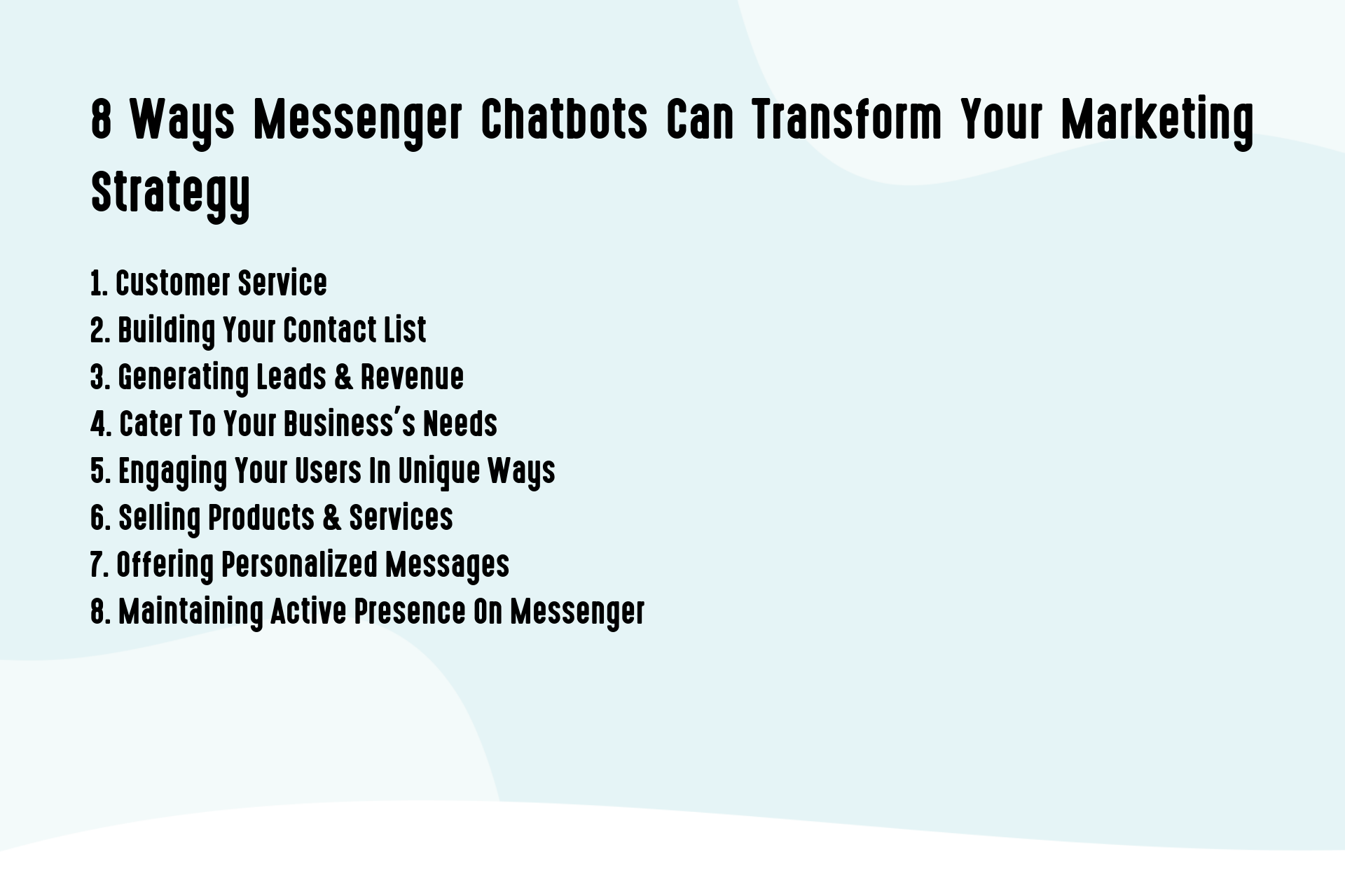 8 Ways Messenger Chatbots Can Transform Your Marketing Strategy
