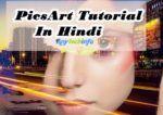 PicsArt Tutorial In Hindi