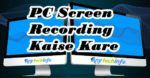 video recording software for pc in hindi