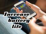 increase mobile battery life in hindi