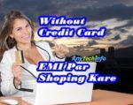 without credit card use emi in hindi