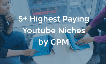 17+ Youtube Niches With Crazy High CPM Rates (2021 Case Study)