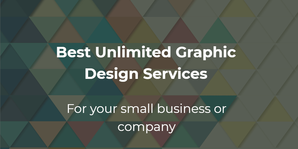 7 Best Unlimited Graphic Design Services In 2021