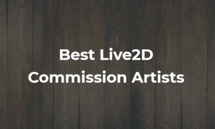 3 Best Live2D Commission Artists In 2021 (And How to Hire Them)