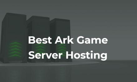 3 Best Ark Server Hosting Companies in 2021 (Reviewed)