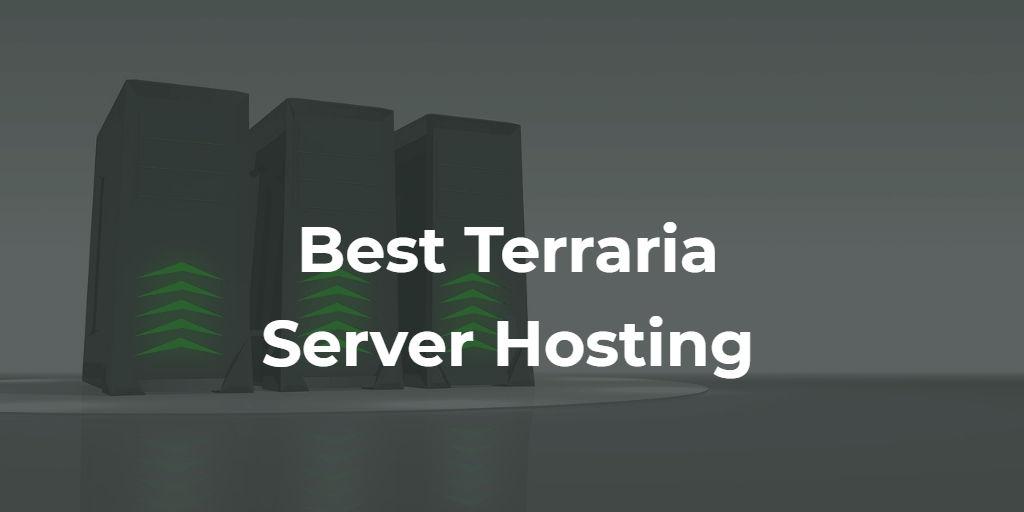 3 Best Terraria Server Hosting Companies in 2021