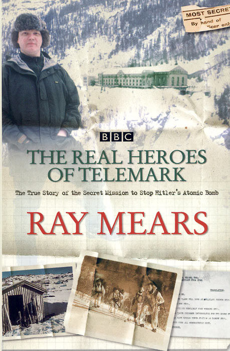 Ray Mears - The Real Heroes of Telemark
