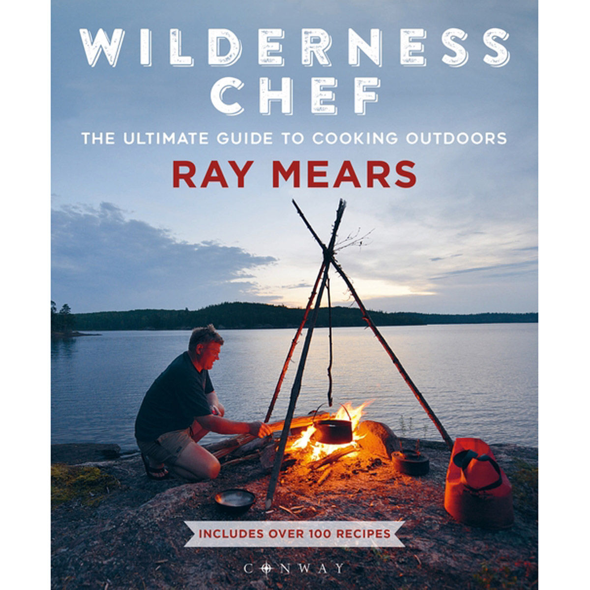 Wilderness Chef: The Ultimate Guide to Cooking Outdoors - Signed Copy