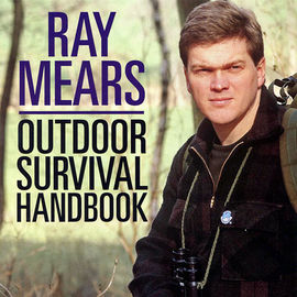 Ray Mears Outdoor Survival Handbook - Signed Copy