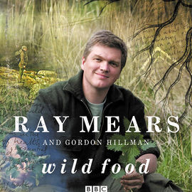 Ray Mears Wild Food - Signed Copy