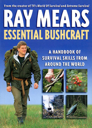 Ray Mears Essential Bushcraft - Signed Copy