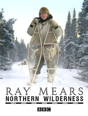 Ray Mears Northern Wilderness - Signed Copy