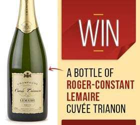 Win a Bottle of Roger-Constant Lemaire Cuvée Trianon Champagne (NOW CLOSED)