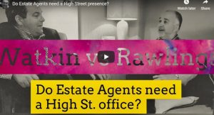Do Estate Agents need a High Street presence
