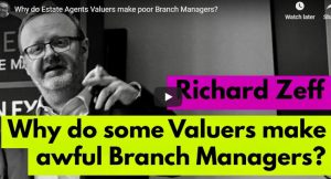 Why do Estate Agents Valuers make poor Branch Managers