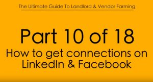 Pt.10 How to get Connections on Linkedin & Facebook