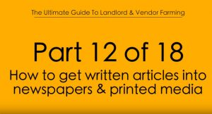 Pt.12 How to get written articles into newspapers & printed media