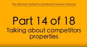 Pt.14 Talking about Competitors Properties