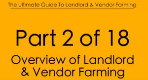 Pt.2 Overview of Landlord & Vendor Farming