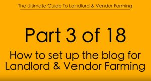 Pt.3 How to set up the Blog for Landlord & Vendor Farming