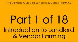 Pt1 Introduction to Landlord & Vendor Farming