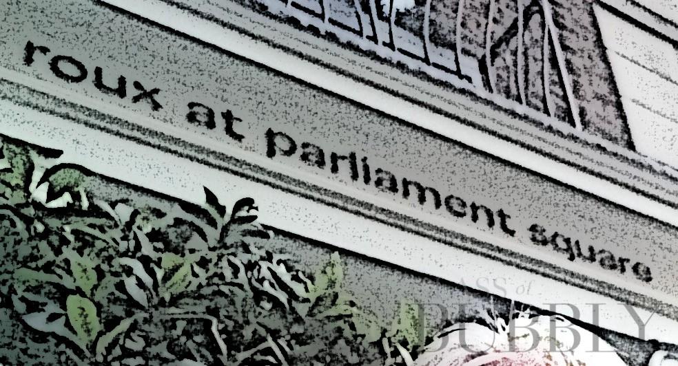 Roux an Parliament Square