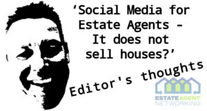 Social Media for Estate Agents - It does not sell houses
