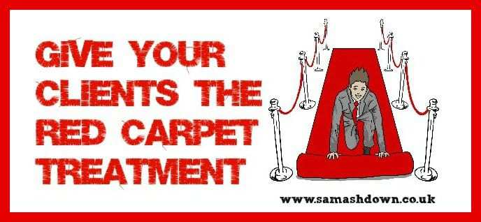 Give Your Clients The Red Carpet Treatment