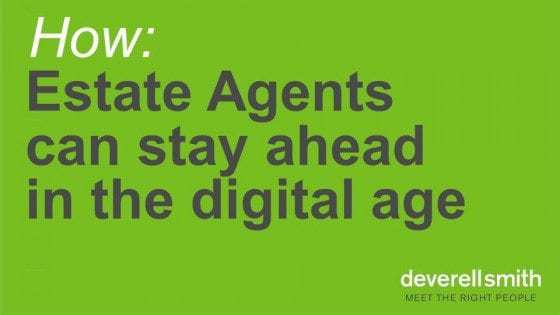 How Estate agents can stay ahead in the digital age