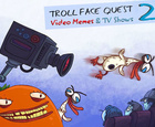 Trollface Quest Video Memes y TV Shows 2