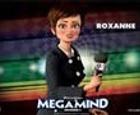 Puzzle Megamind, Roxanne