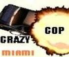 Crazy Cop: Miami