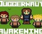 JUGGERNAUT: Despertando