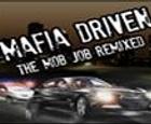 Mafia Driven: El trabajo de la mafia remezclado