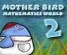 Madre Pájaro - Mathematic Wolrd 2
