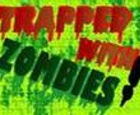 Atrapado con zombies