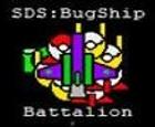 SDS: Batallón de Bugship