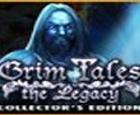 El Legado (Grim Tales). Edición de coleccionista.