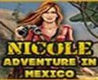 La Aventura de Nicole en Mexico